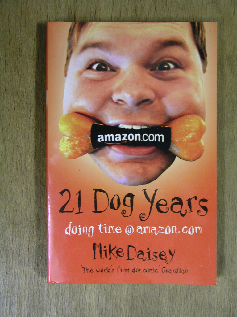 Mike Daisey - 21 Dog Years doing time@amazon.com