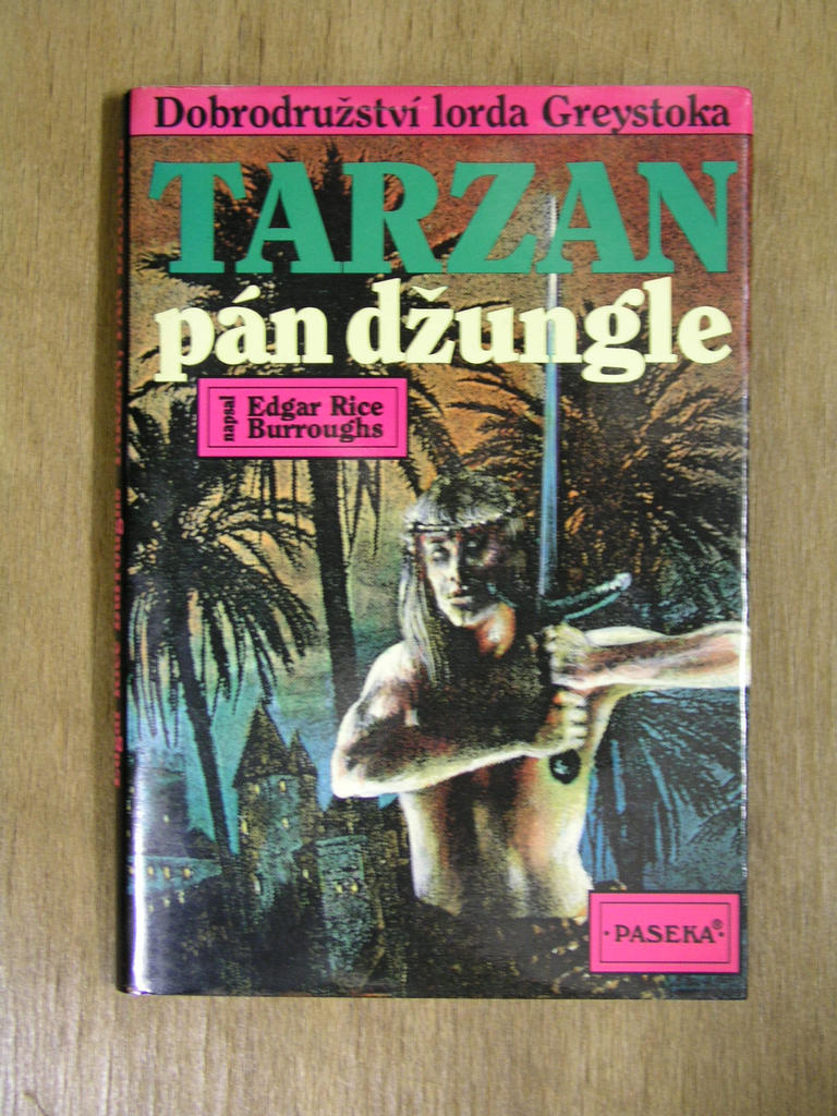 Edgar Rice Burroughs - Tarzan pán džungle
