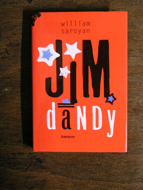 William Saroyan - Jim Dandy